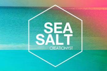 Creationyst - Sea Salt